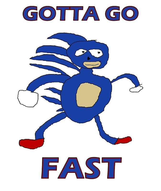 gottagofast